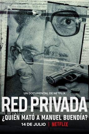 Poster: Red Privada: ¿Quién mató a Manuel Buendía?
