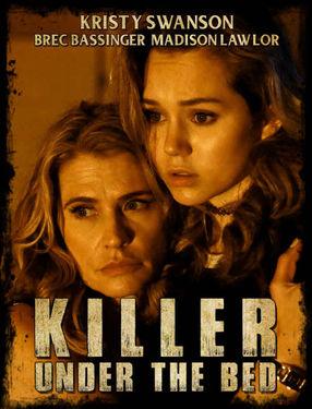Poster: Killer Under the Bed