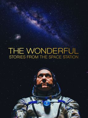 Poster: The Wonderful: Stories from the Space Station