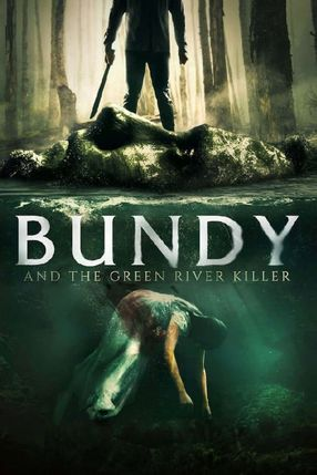 Poster: Bundy and the Green River Killer