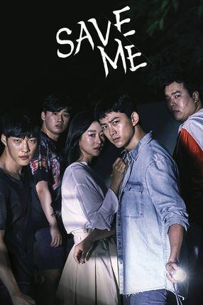 Poster: Save Me