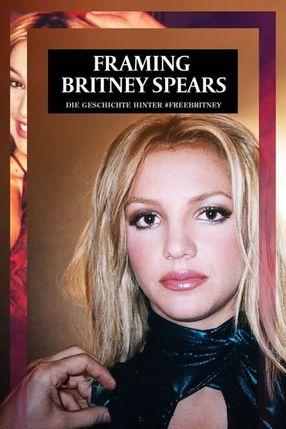 Poster: Framing Britney Spears - Die Geschichte hinter #freebritney