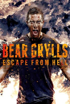 Poster: Bear Grylls: Escape From Hell