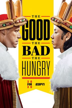 Poster: The Good, The Bad, The Hungry
