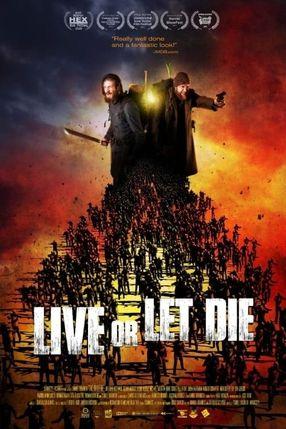 Poster: Live or Let Die