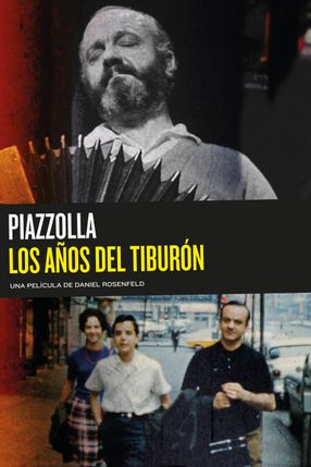 Poster: Piazzolla: los años del tiburón