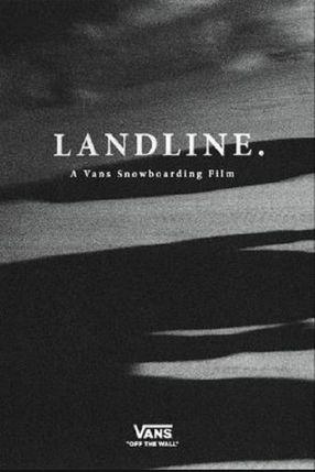 Poster: Landline - A Vans Snowboarding Film