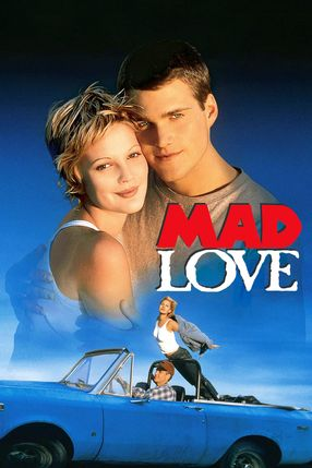 Poster: Mad Love – Volle Leidenschaft