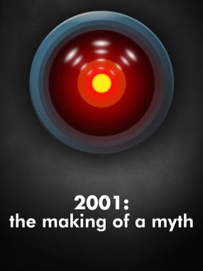 Poster: 2001: The Making of a Myth