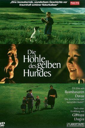 Poster: Die Höhle des gelben Hundes - Eine Geschichte aus der Mongolei