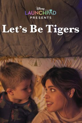 Poster: Let's Be Tigers