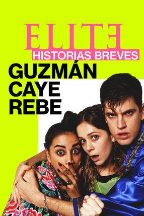 Poster: Élite Kurzgeschichten: Guzmán - Caye - Rebe