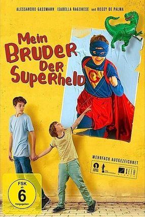 Poster: Mein Bruder, der Superheld
