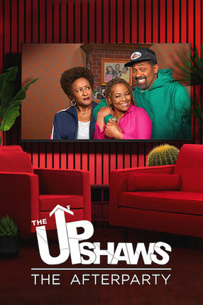 Poster: The Upshaws - The Afterparty