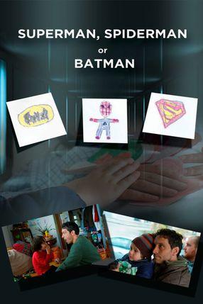 Poster: Superman, Spider-Man or Batman
