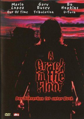 Poster: A Crack in the Floor - Der Schrecken ist unter euch
