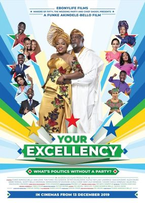 Poster: Your Excellency