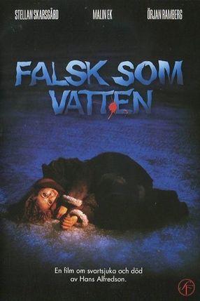 Poster: False as Water