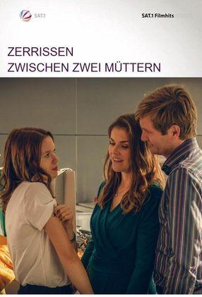 Poster: Zerrissen - Zwischen zwei Müttern