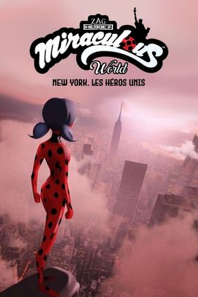 Poster: Miraculous World: New York, United Heroez