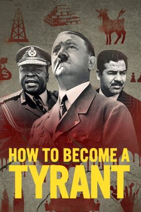 Poster: How to Become a Tyrant