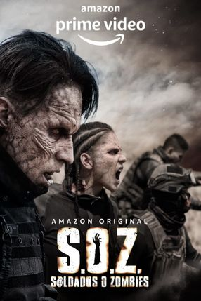 Poster: S.O.Z: Soldiers or Zombies