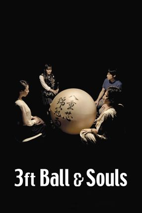 Poster: 3 Foot Ball and Souls