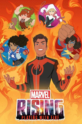 Poster: Marvel Rising: Playing with Fire