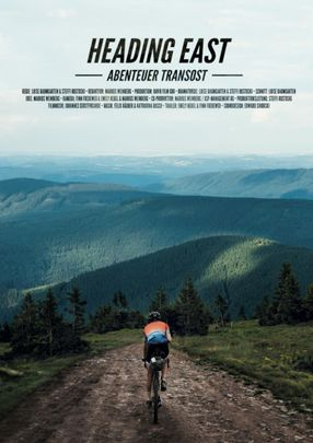 Poster: Heading East – Abenteuer TransOst