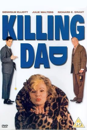 Poster: Killing Dad or How to Love Your Mother