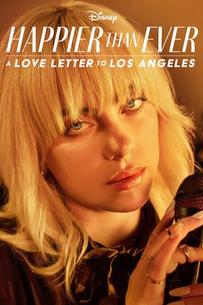 Poster: Happier Than Ever: A Love Letter to Los Angeles