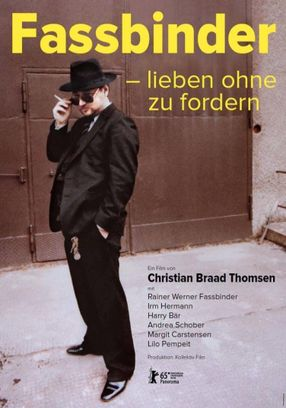 Poster: Fassbinder – lieben ohne zu fordern