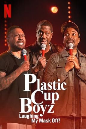 Poster: Plastic Cup Boyz: Laughing My Mask Off!