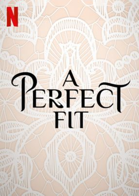 Poster: A Perfect Fit