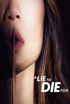 Poster: A Lie To Die For