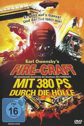 Poster: Fire-Craft - Mit 380 PS durch die Hölle