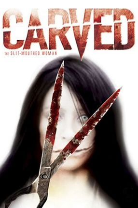 Poster: Carved - The Slit Mouthed Woman