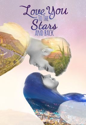 Poster: Love You to the Stars and Back