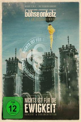Poster: Böhse Onkelz: Nichts ist für die Ewigkeit - Konzert