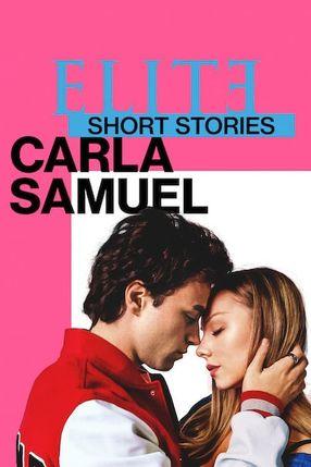 Poster: Élite-Kurzgeschichten: Carla – Samuel