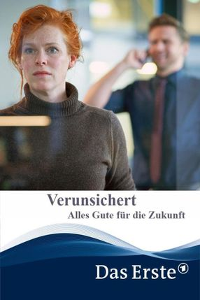 Poster: Verunsichert – Alles Gute für die Zukunft