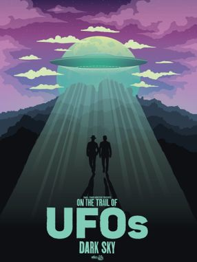 Poster: On the Trail of UFOs: Dark Sky