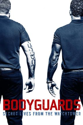 Poster: Bodyguards: Secret Lives from the Watchtower