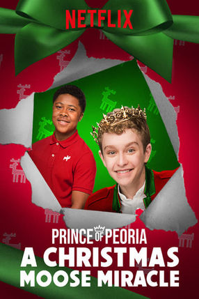 Poster: Prince of Peoria A Christmas Moose Miracle