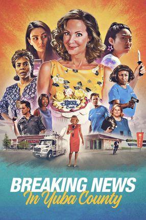 Poster: Breaking News in Yuba County