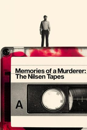Poster: Memories of a Murderer: The Nilsen Tapes