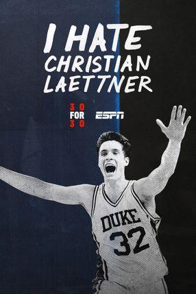 Poster: I Hate Christian Laettner
