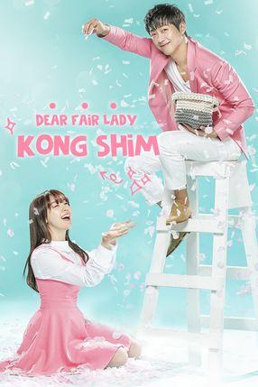 Poster: Dear Fair Lady Kong Shim