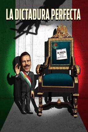Poster: La dictadura perfecta