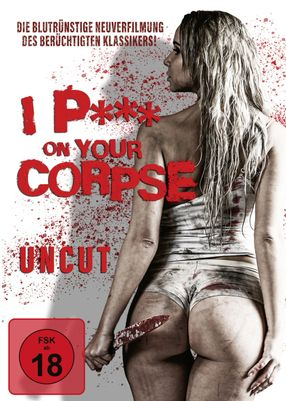 Poster: I P*** on Your Corpse